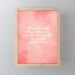 The most beautiful things... The Little Prince quote Framed Mini Art Print
