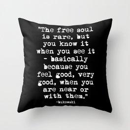 Charles Bukowski Quote Free Soul Black Throw Pillow