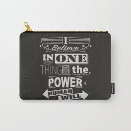 Human Will Carry-All Pouch