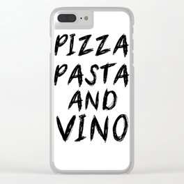 PIZZA PASTA AND VINO Black & White quote Clear iPhone Case