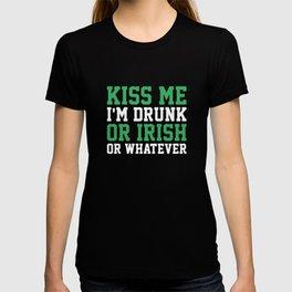 Kiss Me I'm Drunk Or Irish T-shirt