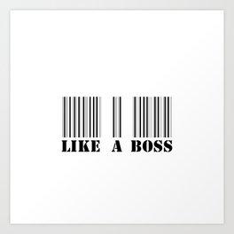 like a boss barcode Art Print