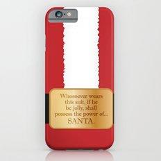 The power of Santa iPhone 6s Slim Case