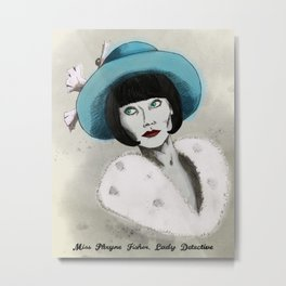 Miss Phryne Fisher, Lady Detective Metal Print