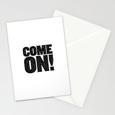 COME ON! Stationery Cards