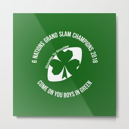 Ireland - Grand Slam Champions 2018 Metal Print