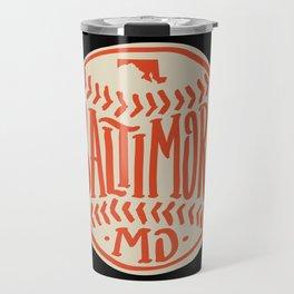 Hand Drawn Baseball for Baltimore with custom Lettering Travel Mug