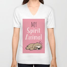 MY SPIRIT ANIMAL - Sleepy Sloth Unisex V-Neck