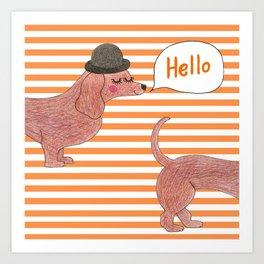 Hello Sausage Dog Art Print