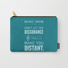 The Dissonance — Music Snob Tip #439 Carry-All Pouch