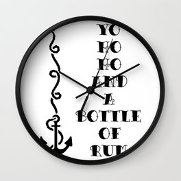 Yo ho ho and a bottle of rum Wall Clock