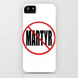 antimartyr iPhone Case