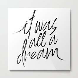 Rap lyrics / All a dream Metal Print