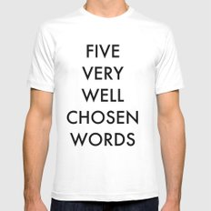 five very well chosen words MEDIUM Mens Fitted Tee White