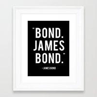 james bond Framed Art Prints featuring Bond James Bond Quote by Chris Bergeron