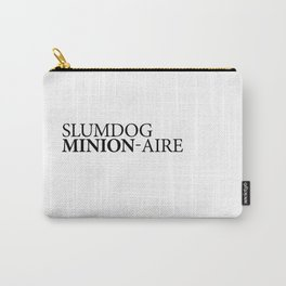 SLUMDOG MINION-AIRE Carry-All Pouch