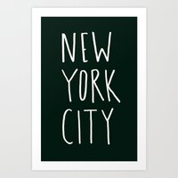 nyc Art Prints featuring NYC by Leah Flores