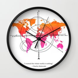 I WANTED THE WHOLE WORLD OR NOTHING. Wall Clock