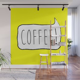 COFFEE! Wall Mural