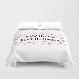 Wild hearts Can't be Broken Duvet Cover
