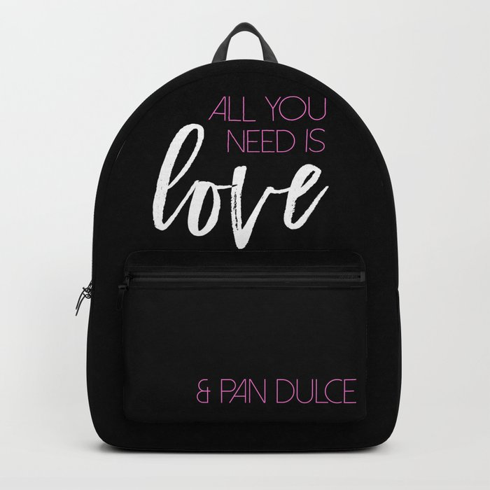 f9fe49cd4814 All you need is love   pan dulce Backpack by thedesigningchica ...