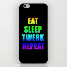 EAT SLEEP TWERK iPhone Skin