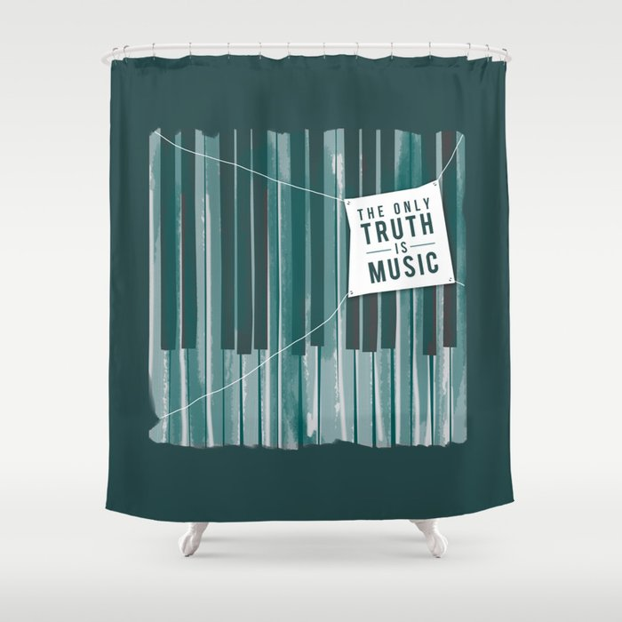 The Only Truth is Music Shower Curtain by amejean | Society6