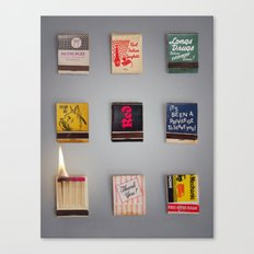 Play with matches Canvas Print