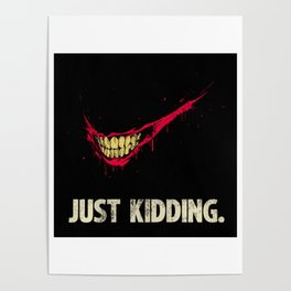 Just Kidding. Poster