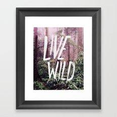 Live Wild: Oregon Framed Art Print