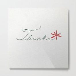thanks [red*] Metal Print