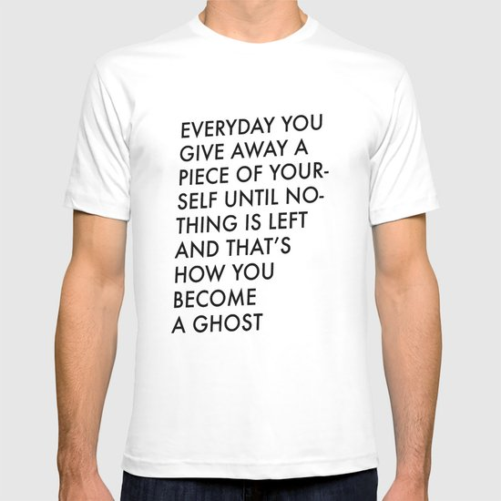 HOW TO BECOME A GHOST T-shirt