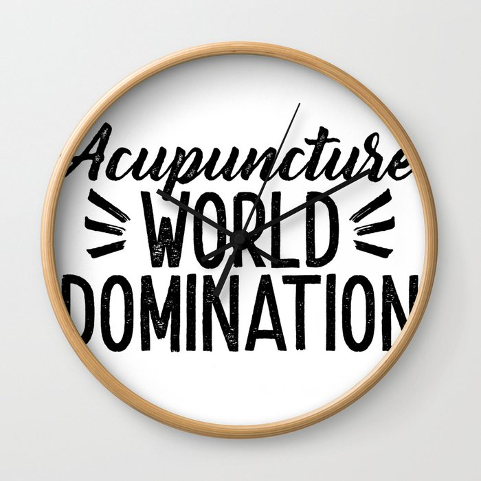 Acupuncture World Domination Wall Clock