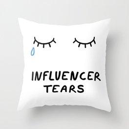 Influencer Tears Throw Pillow