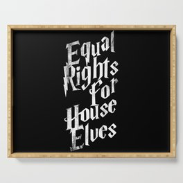 Equal Rights For House Elves Serving Tray