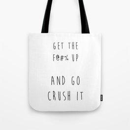 Crush It Tote Bag