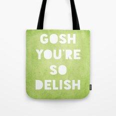 Gosh (Delish)  Tote Bag
