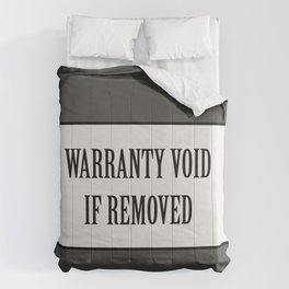 Warranty void if removed sticker Comforters