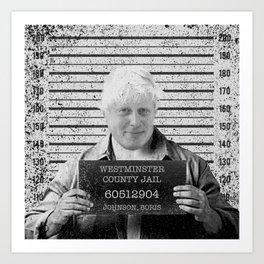 Boris Johnson Mugshot Art Print