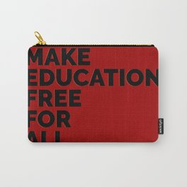 Make Education Free Carry-All Pouch