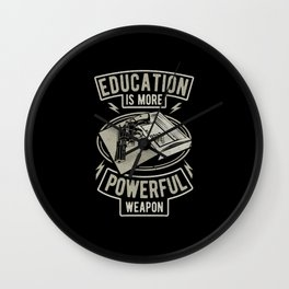Education is more powerful weapon Wall Clock