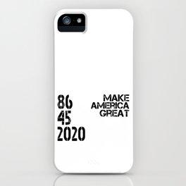 86452020 MAKE AMERICA GREAT  iPhone Case