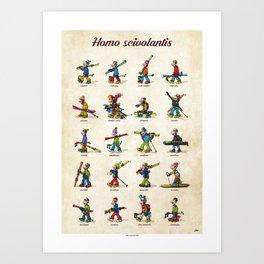 Homo scivolantis Art Print