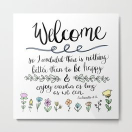 Welcome Be Happy Metal Print