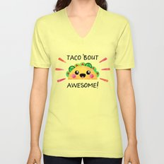 Taco 'bout awesome! Unisex V-Neck
