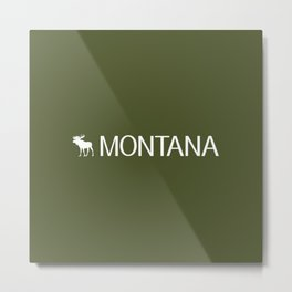 Montana: Moose (Mountain Green) Metal Print