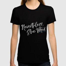 Nevertheless She Voted Election T-shirt