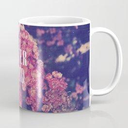Pink Roses Soft Grunge Never Mind Coffee Mug