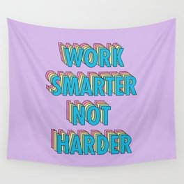 Work Smarter Not Harder - Typography Wall Tapestry