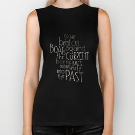 """The Great Gatsby quote """"So we beat on"""" Biker Tank"""